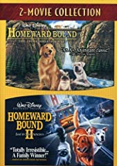 HOMEWARD BOUND: THE INCREDIBLE JOURNEY: This thrilling and thoroughly captivating theatrical hit from Disney has become an instant favorite with audiences of all ages. You'll lose your heart to Chance, a fun-loving American bulldog pup; Sassy...