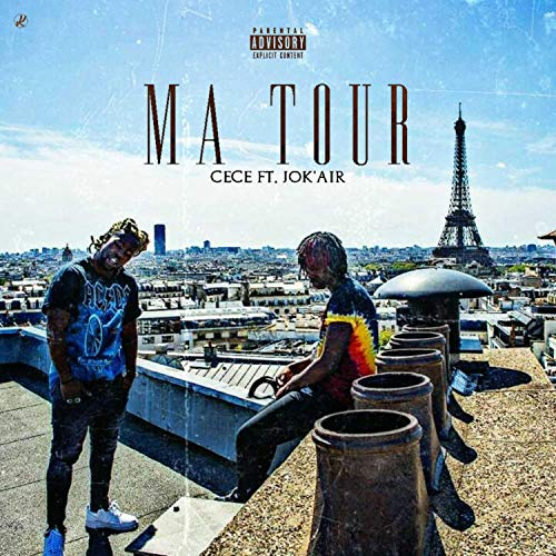 Ceci Air (Ma Tour (feat. Jok'air) [Explicit])