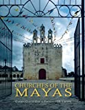 Churches of the Mayas, Carmen Cusi de Garcia-Pimentel, J.B. Johnson, 6070019601