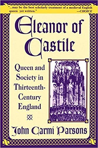 Eleanor of Castile: Queen and Society in Thirteenth-Century France by John Carmi Parsons (1998-01-11)