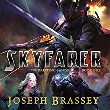 Skyfarer: The Drifting Lands, Book 1 Audiobook by Joseph Brassey Narrated by Penelope Rawlins