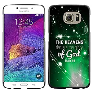 Paccase / SLIM PC / Aliminium Casa Carcasa Funda Case Cover para - BIBLE The Heavens Declare The Glory Of God - Psalm 19:1 - Samsung Galaxy S6 SM-G920