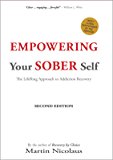 Empowering Your Sober Self: The LifeRing Approach to Addiction Recovery: Second Edition