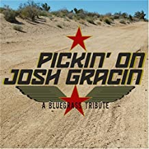 Pickin on Josh Gracin: Bluegrass Tribute by Pickin' on Josh Gracin