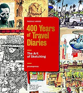 Book Cover: 400 Years of Travel Diaries: The Art of Sketching
