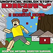 Diary of a Roblox Noob: Natural Disaster Survival: Roblox Noob Diaries, Book 6 |  Robloxia Kid