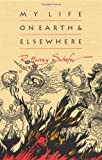My Life on Earth and Elsewhere, R. Murray Schafer, 088984352X