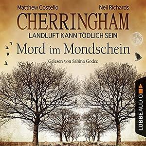 Mord im Mondschein (Cherringham - Landluft kann tödlich sein 3) Audiobook
