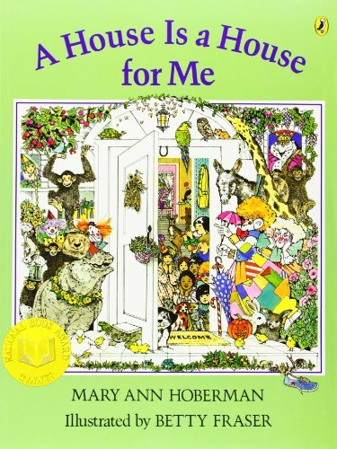 A House Is a House for Me by Mary Ann Hoberman (2007-09-06) pdf