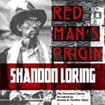 Red Man's Origin: The Legendary Story of His Rise and Fall, His Victories and Defeats and the Prophecy of His Future (Cherokee Chapbooks) (Vol. 1) | Donald N. Panther-Yates