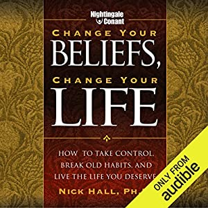 Change Your Beliefs, Change Your Life Rede