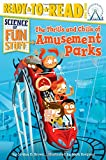 The Thrills and Chills of Amusement Parks (Science of Fun Stuff)