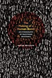 The Making of a Human Bomb: An Ethnography of Palestinian Resistance (The Cultures and Practice of Violence)