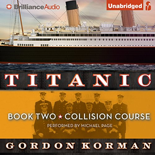 Collision Course: Titanic, Book 2