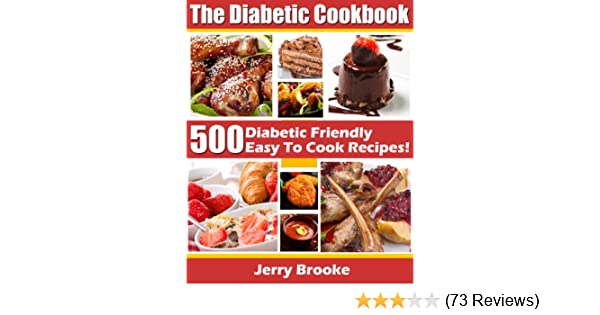 The diabetic cookbook 500 diabetic friendly easy to cook recipes the diabetic cookbook 500 diabetic friendly easy to cook recipes for diabetes diet features diabetic breakfast recipes desserts cooking and more forumfinder Images