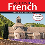 365 Days to French 2018 Wall Calendar