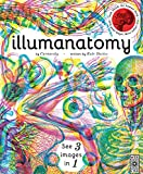 img - for Illumanatomy: See inside the human body with your magic viewing lens (See 3 images in 1) book / textbook / text book
