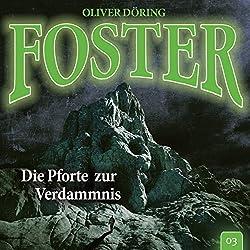 Die Pforte zur Verdammnis (Foster 3)