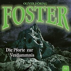 Die Pforte zur Verdammnis (Foster 3) Hörspiel