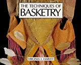 The Techniques of Basketry, Virginia I. Harvey, 0295964154