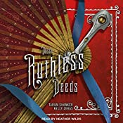 These Ruthless Deeds: These Vicious Masks, Book 2 | Kelly Zekas, Tarun Shanker