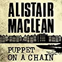 Puppet on a Chain Audiobook by Alistair MacLean Narrated by Jonathan Oliver