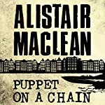 Puppet on a Chain | Alistair MacLean