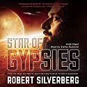 Star of Gypsies Audiobook by Robert Silverberg Narrated by Stefan Rudnicki