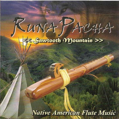 Runa Pacha: Sawtooth Mountain (Native American Flute Music)