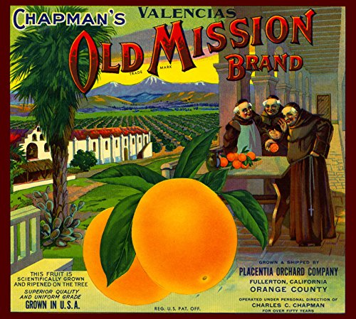 A SLICE IN TIME Fullerton, Orange County Chapman's Old Mission Orange Citrus Fruit Crate Label Art Print ()