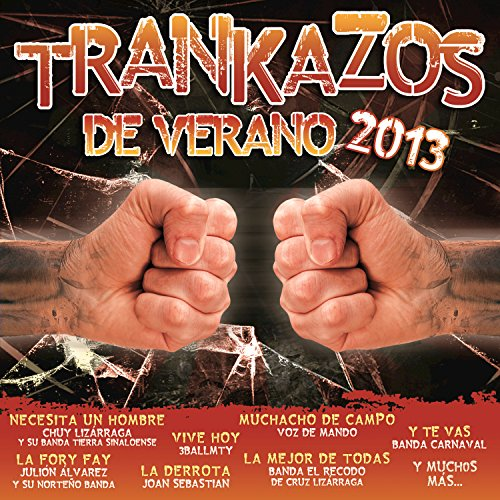 Trankazos De Verano 2013