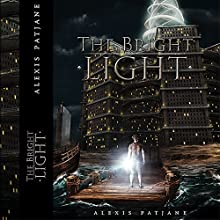 The Bright Light Audiobook by Alexis Patjane Narrated by Giancarlo Maranzano