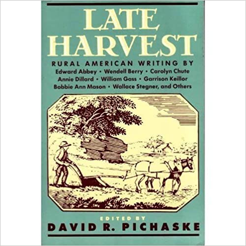 Late Harvest: Rural American Writing by Edward Abbey (1992-02-01)