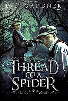 Thread of a Spider by [Gardner, D.L.]