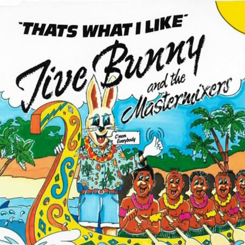 Jive Bunny And The Mastermixers - That's What I Like (1989) [FLAC] Download