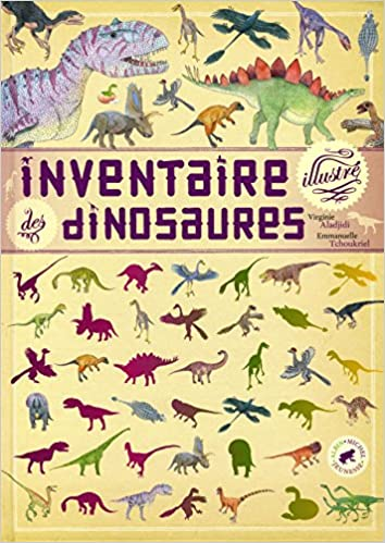 Inventaire illustré des dinosaures