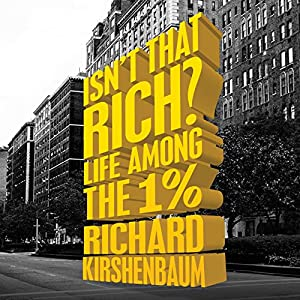 Isn't That Rich? Audiobook