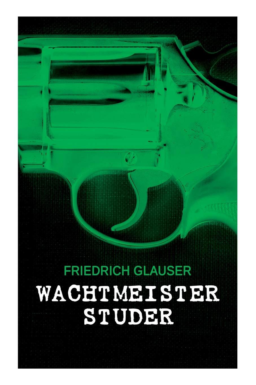 Download Wachtmeister Studer (German Edition) ebook