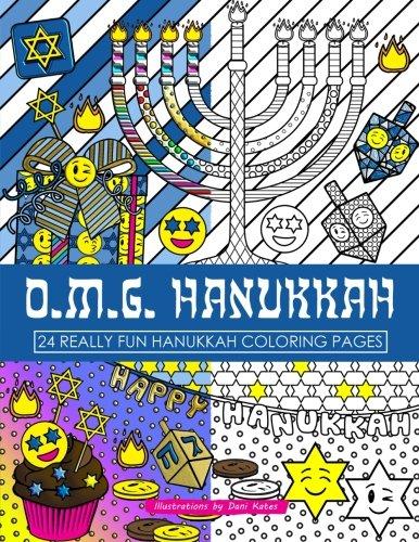 OMG Hanukkah Coloring Book: 24 Really Fun Coloring Pages (Hanukkah Pen)