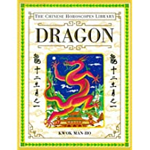 Dragon (Chinese Horoscope Library)