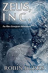 Zeus, Inc. (The Alex Grosjean Adventures Book 1)