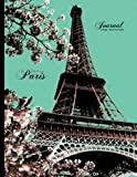 Eiffel Tower, Paris Journal - College Ruled Notebook: Black, Brown, Teal Softcover, 8.5 x 11 (Vintage Journal)