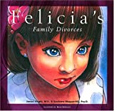 Felicia's Family Divorces, Janice Krupic, 0974521906