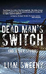Dead Man's Switch: and Other Stories