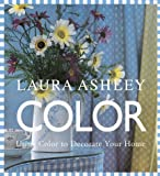 Laura Ashley Color, Susan Berry and Laura Ashley Staff, 0609803751