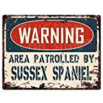 "WARNING AREA PATROLLED BY SUSSEX SPANIEL Chic Sign Vintage Retro Rustic 9""x 12"" Metal Plate Store Home Room Wall Decor Gift 3"