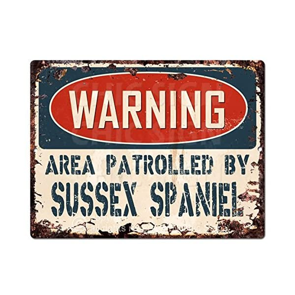 "WARNING AREA PATROLLED BY SUSSEX SPANIEL Chic Sign Vintage Retro Rustic 9""x 12"" Metal Plate Store Home Room Wall Decor Gift 1"