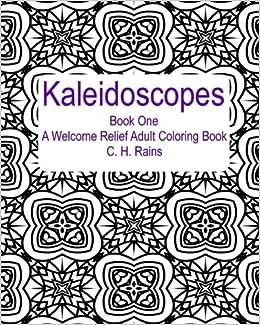 Utorrent Descargar En Español Kaleidoscopes Book One: A Welcome Relief Adult Coloring Book: Volume 1 Epub Libre