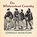 The Malevolent Comedy Audiobook by Edward Marston Narrated by David Thorpe
