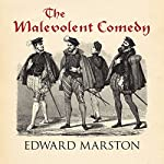 The Malevolent Comedy | Edward Marston